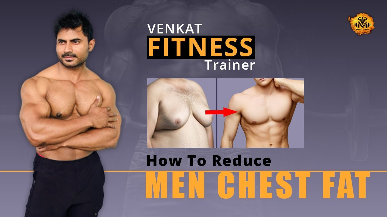 How To Reduce Chest Fat