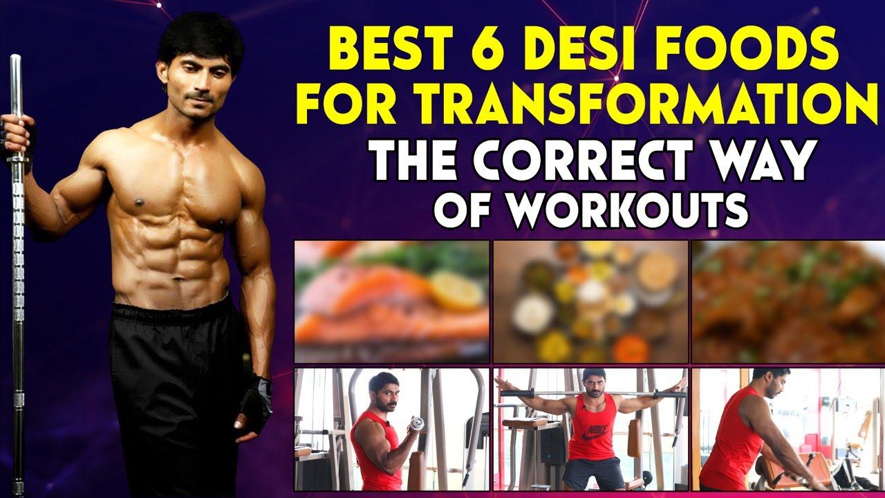 Best 6 Desi Foods for Transformation