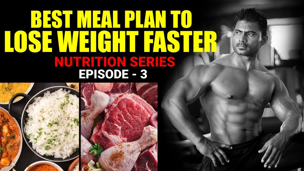 Best Meal Plan to lose Weight Faster