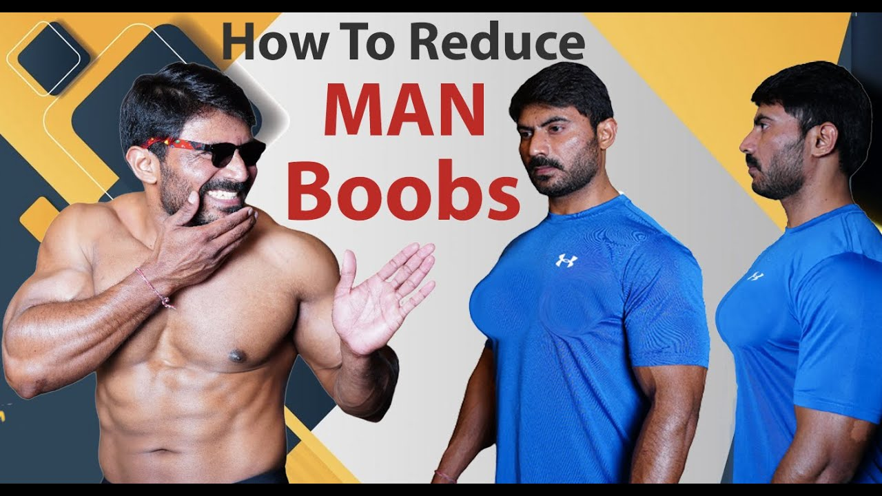 Best tips to Get Rid of Man Boobs
