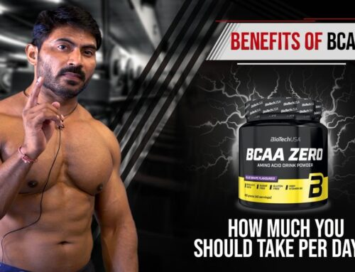 Benefits of BCAA || How much you should take Per day??