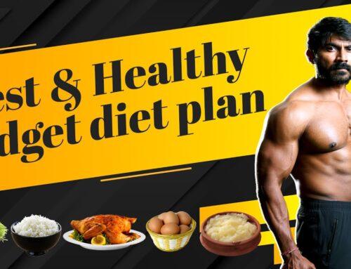 Best & Healthy Low Budget Diet Plan in Telugu